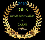 2019 Top 3 | Private Investigators In Dallas | Three Best Rated